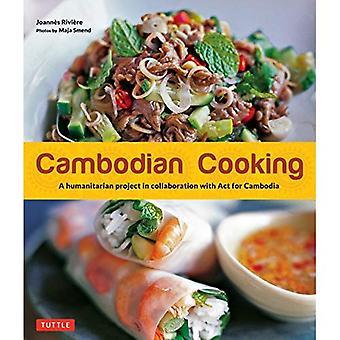 Cocina camboyana: Un proyecto humanitario en colaboración con la ley de Camboya (libro en rústica)