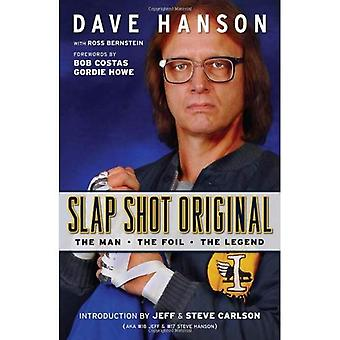 Slapshot Original: The Man, the Foil, the Legend