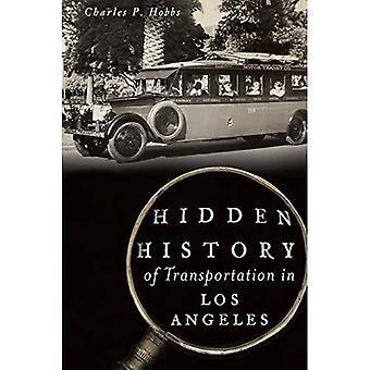 Dolda historia av transport i Los Angeles