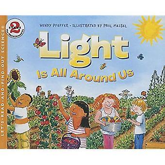 Luz está a nuestro alrededor (vamos a-leer-y-Find-Out Science: etapa 2)