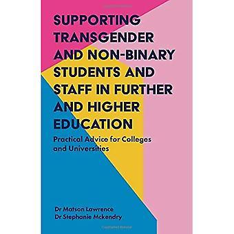 Soutenir transgenre et Non binaire étudiants et le personnel en plus et l'enseignement supérieur: des conseils pratiques pour les collèges et universités