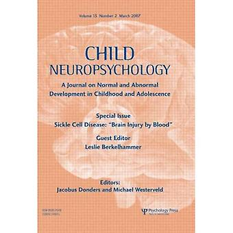 Drépanocytose: (cérébrale par le sang, un numéro spécial de la revue enfant neuropsychologie