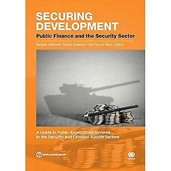 Securing Development: Public� Finance and the Security Sector