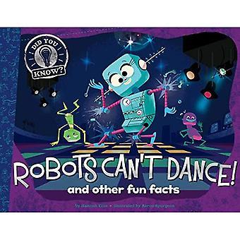 Robotar kan inte dansa!: och andra roliga fakta (visste du?)
