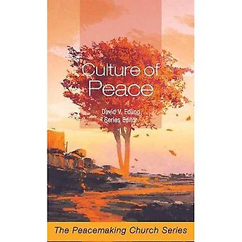 Culture of Peace: The Peacemaking Church Series