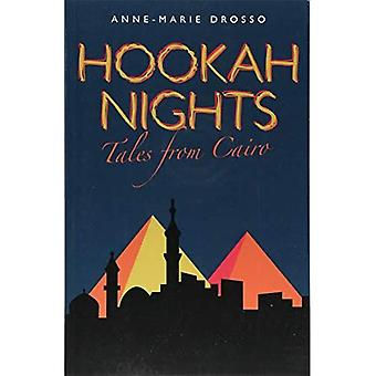 Hookah Nights: Tales from Cairo