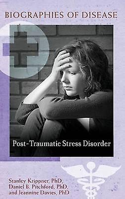 PostTraumatic Stress Disorder by Krippner & Stanley