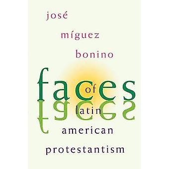 Visages du protestantisme d'Amérique latine par Miguez Bonino & Jose