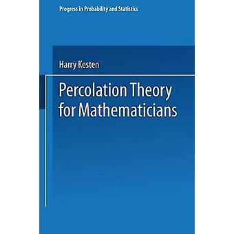 Percolation Theory for Mathematicians by Kesten
