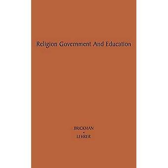 Governo di religione e l'educazione di Brickman & William W.