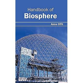 Manual de la Biosfera por Offit y Anne