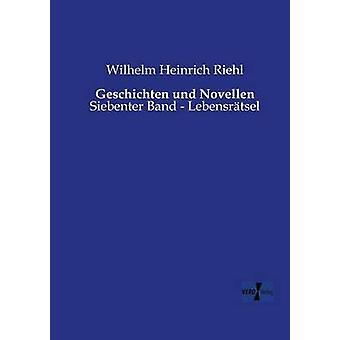 Geschichten Und Novell por Riehl & Wilhelm Heinrich