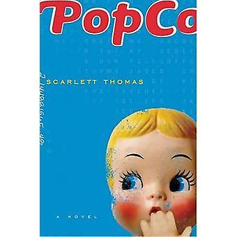 PopCo by Scarlett Thomas - 9780156031370 Book
