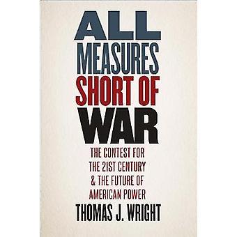 جميع التدابير قصيرة من الحرب-المسابقة للقرن الحادي والعشرين