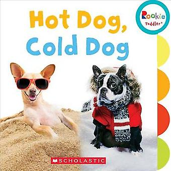 Hot Dog - Cold Dog by N/A Various - 9780531226209 Book