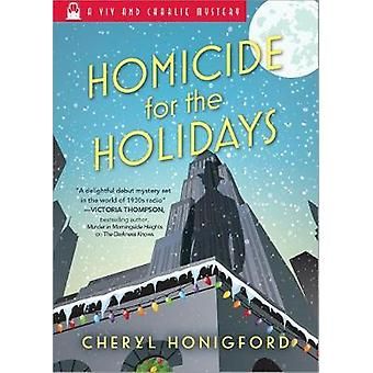 Homicide for the Holidays by Cheryl Honigford - 9781492628644 Book