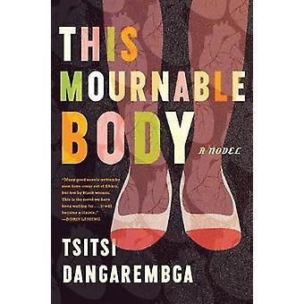 This Mournable Body by This Mournable Body - 9781555978129 Book