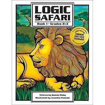 Logic Safari Book 1 by Bonnie Risby - 9781593630898 Book