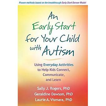 An Early Start for Your Child with Autism - Using Everyday Activities