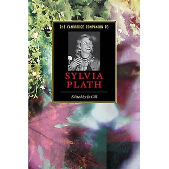 Cambridge Companion to Sylvia Plath by Jo Gill