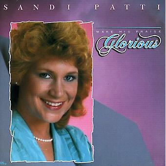 Sandi Patty - Make Praise Glorious [CD] USA import