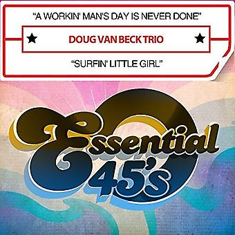 Beck, Doug Van Trio - workin ' Man van de dag Is nooit gedaan / Surfin ' Little [CD] USA import