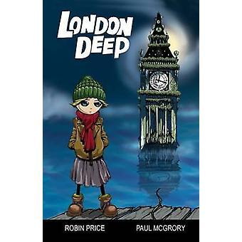 London Deep by Robin Price & Paul McGrory