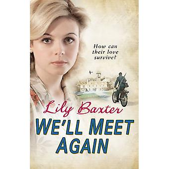 We'll Meet Again by Lily Baxter - 9780099551027 Book