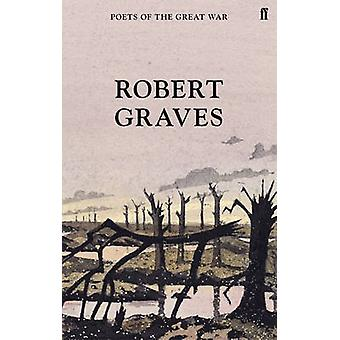 Selected Poems (Main) by Robert Graves - 9780571315086 Book