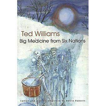 Große Medizin aus sechs Nationen von Ted Williams - Debra Roberts - 97808