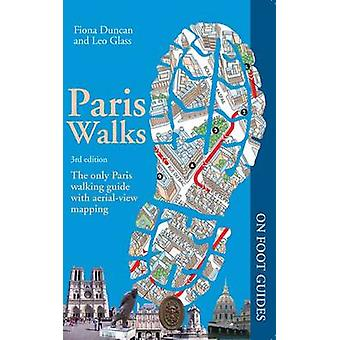 Paris Walks (3rd Revised edition) by Fiona Duncan - Leonie Glass - 97