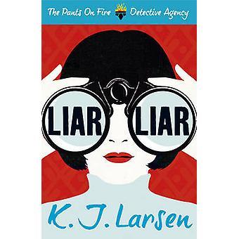 Lügner - Lügner von K. J. Larsen - 9781908800312 Buch