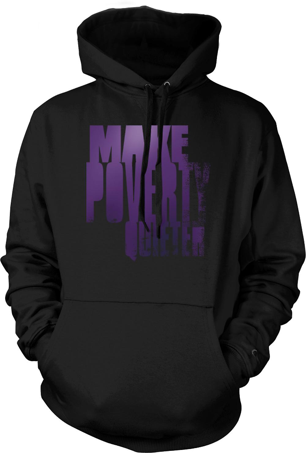 Mens Hoodie - Make Poverty Quieter - Brilliant Funny