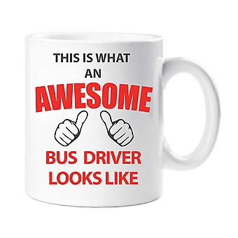 This Is What An Awesome Bus Driver Looks Like Mug