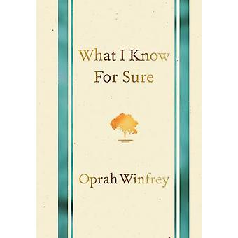 What I Know for Sure (Main Market Ed.) by Oprah Winfrey - 97814472776
