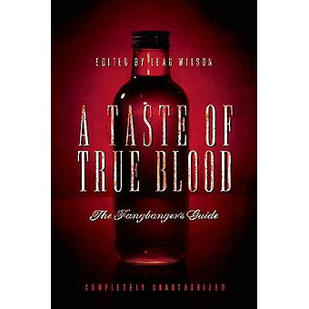 A Taste of True Blood - The Fangbanger's Guide by Leah Wilson - Jacob