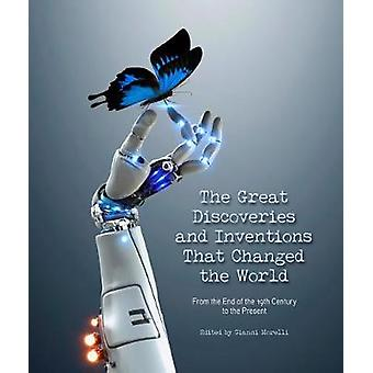 Great Discoveries and Inventions That Have Changed the World by Great