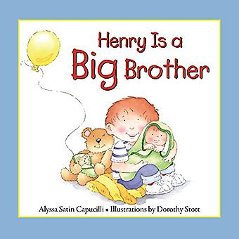 Henry is a Big Brother (Hannah & Henry Series) (Hannah and Henry Series)