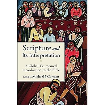 Scripture and Its�Interpretation: A Global,�Ecumenical Introduction to the�Bible