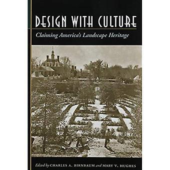 Design mit Kultur: Amerikas Landschaft Erbe behaupten