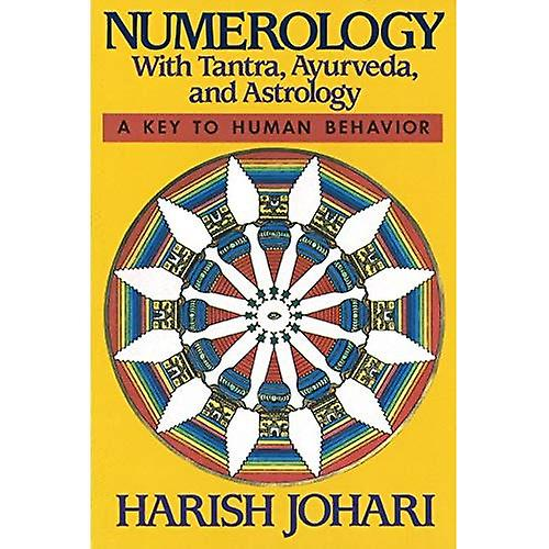 Numerology: With Tantra, Ayurveda and Astrology