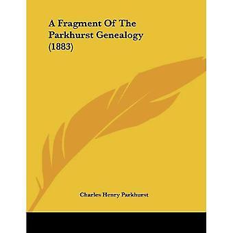A Fragment of the Parkhurst Genealogy (1883)