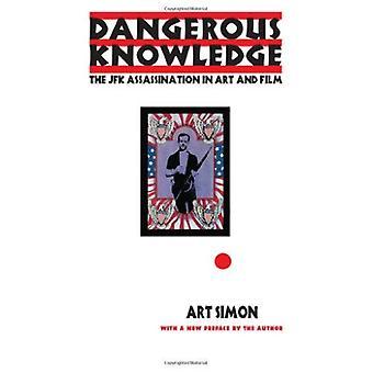 Conocimiento peligroso: El asesinato de JFK en arte y cine