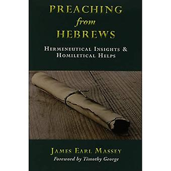 Preaching from Hebrews: Hermeneutical Insights & Homiletical Helps