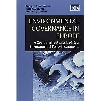 Governance ambientale in Europa: un'analisi comparativa dei nuovi strumenti di politica ambientale