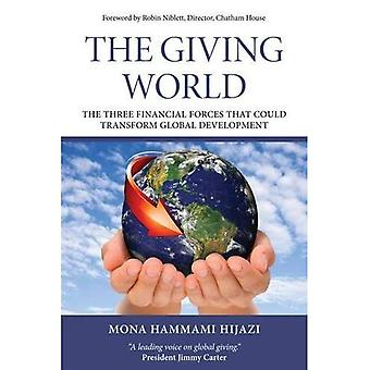 The giving world: The three financial forces that could transform global development (Thinkers 50 Books)