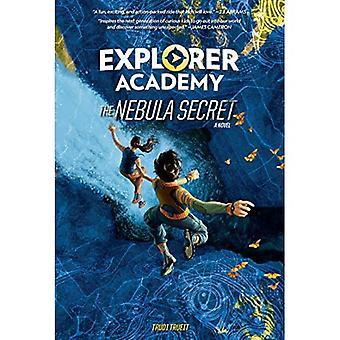 Académie d'explorer: Le Secret de nébuleuse (Explorer Académie) (explorateur)