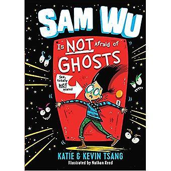 Sam Wu Is Not Afraid of Ghosts (Sam Wu Is Not Afraid)