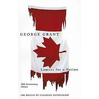 Lament for a Nation - die Niederlage des kanadischen Nationalismus (2. überarbeitet