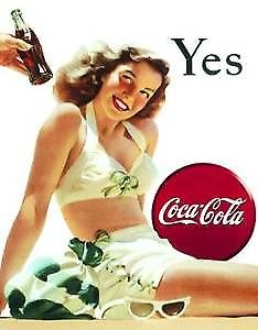 Coca Cola Yes (white swimsuit) metal sign